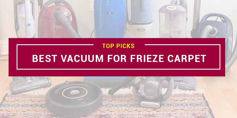 Best Vacuum For Frieze Carpet